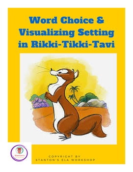 Word Choice & Visualizing Setting in Rikki-Tikki-Tavi