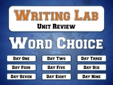 Word Choice - Writing Lab BUNDLE Review Unit