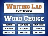 Word Choice - Writing Lab BUNDLE Review Unit