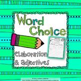 Word Choice: Elaboration and Adjectives