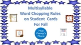 Word Chopping Rule Cards for Multisyllable Words for Fall