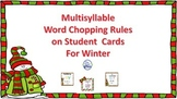 Word Chopping Rule Cards for Multisyllable Words for Winter - A FREEBIE