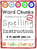 Word Chunks Poster Set 2 for Spelling & Phonics Instruction