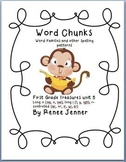 Word Chunks and Other Spelling Patterns Unit 5- First Grade Treasures