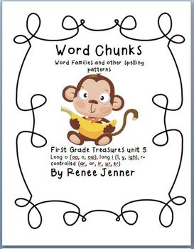 Word Chunks and Other Spelling Patterns Unit 5- First Grad