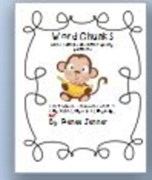 Word Chunks and Other Spelling Patterns Unit 4- First Grad