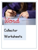 Word Collector Worksheets & Group Activities