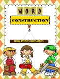 Word Construction - Prefix and Suffix Activity
