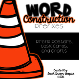 Word Construction: Prefixes