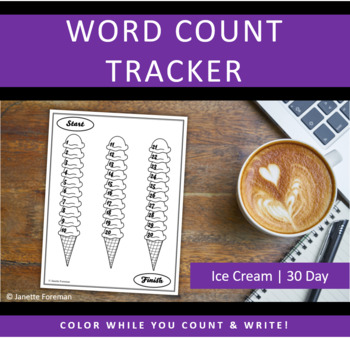 Word Count Tracking Sheet | 30 Day Goals | Ice Cream | GREAT for NANOWRIMO!