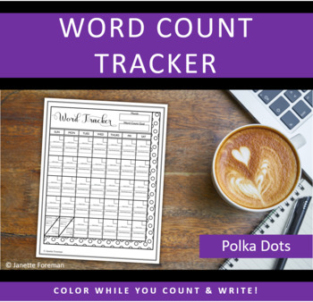Word Count Tracking Sheet   Goal Calendar   Polka Dots   GREAT for NANOWRIMO!