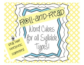 Word Cubes: Roll and Read Words for All Syllable Types