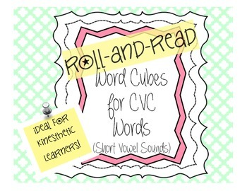 Word Cubes: Roll and Read CVC Words (Short Vowel Sounds)