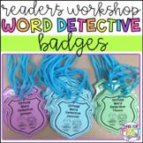 Editable Word Detective Badges: Reader's Workshop