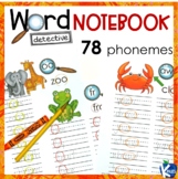 Word Detective Phonics Notebook for 78 Phonemes