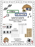 Word Detective (for Reading Street 1st Grade Unit 1, Week 1)