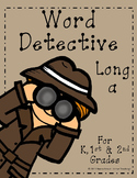 Word Detective Long A Vowel Activities