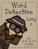 Word Detective ~ Long O Vowel Activities
