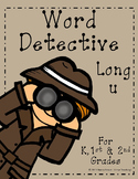 Word Detective ~ Long U Vowel Activities