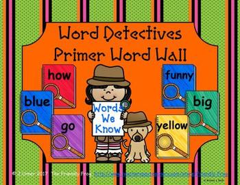 Word Detectives Primer Word Wall