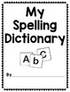 Spelling Dictionary: Personal Word Wall