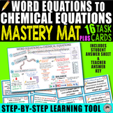 Word Equations to Chemical Equations MASTERY MAT & 16 Task Cards ~Step by Step~