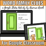 Word Familes Clues Activity for use with Google Slides™/Go