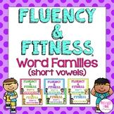 Word Families (Short Vowels) Fluency & Fitness Brain Breaks