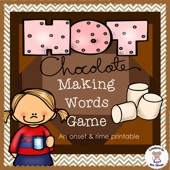Word Families - Hot Chocolate Making Words Game