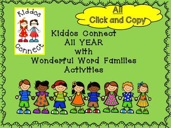 Word Families - Kiddos Connect ALL YEAR with Wonderful Wor