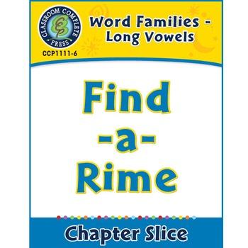Word Families - Long Vowels: Find-a-Rime Gr. K-1