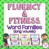 Word Families (Long Vowels) Fluency & Fitness Brain Breaks