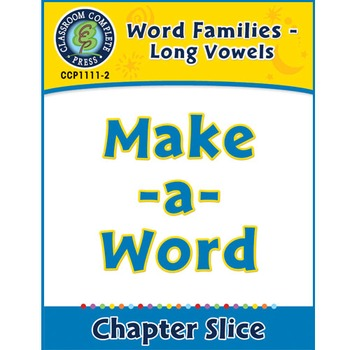 Word Families - Long Vowels: Make-a-Word Gr. K-1