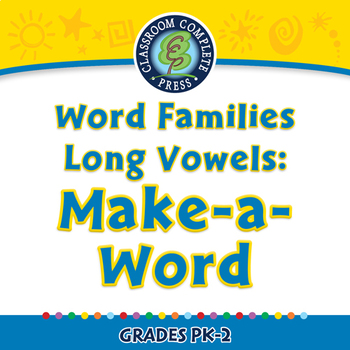 Word Families Long Vowels: Make-a-Word - NOTEBOOK Gr. PK-2