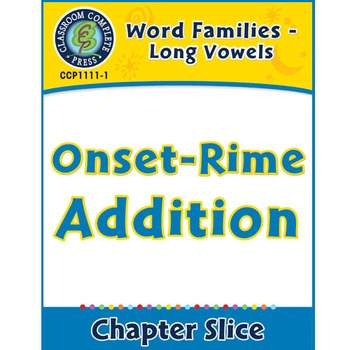 Word Families - Long Vowels: Onset-Rime Addition Gr. K-1