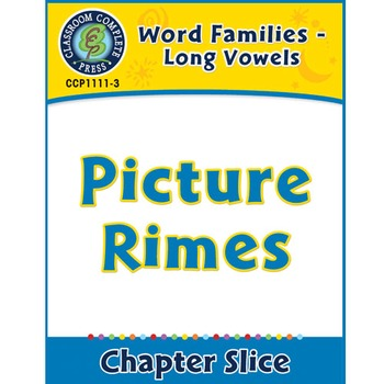 Word Families - Long Vowels: Picture Rimes Gr. K-1