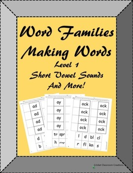 Word Families: Making Words Level 1 - Cut and Paste Practice Sheets