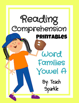 Word Families Reading Comprehension Printables: Vowel A Version