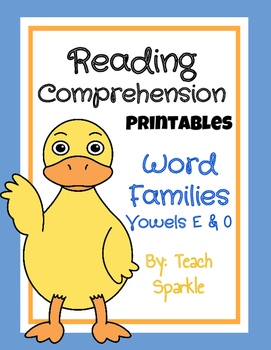Word Families Reading Comprehension Printables: Vowel E & O Version
