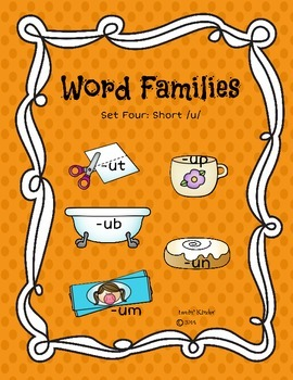 Word Families Set Four: Short /u/