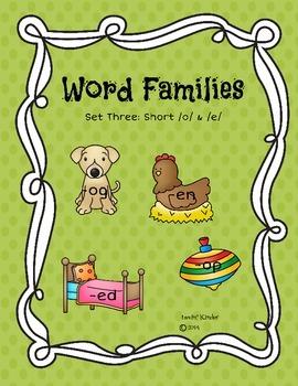 Word Families Set Three: Short /o/ and /e/