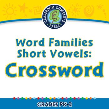 Word Families Short Vowels: Crossword - PC Gr. PK-2