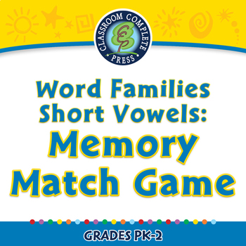 Word Families Short Vowels: Memory Match Game - NOTEBOOK Gr. PK-2