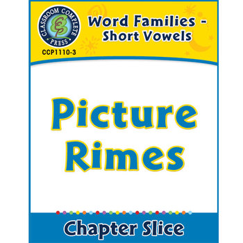 Word Families - Short Vowels: Picture Rimes Gr. K-1