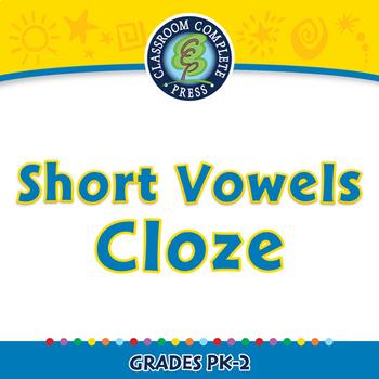 Word Families Short Vowels: Short Vowels Cloze - MAC Gr. PK-2