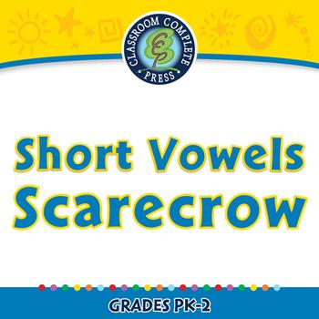 Word Families Short Vowels: Short Vowels Scarecrow - NOTEBOOK Gr. PK-2