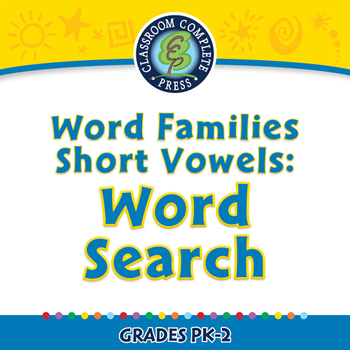 Word Families Short Vowels: Word Search - NOTEBOOK Gr. PK-2