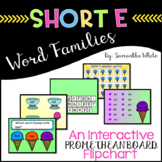 Word Families - Short e (An Interactive Promethean Board Flipchart)
