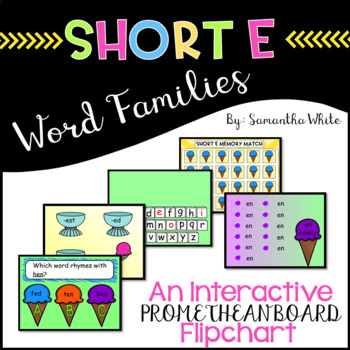 Word Families - Short e (An Interactive Promethean Board Flipchart)