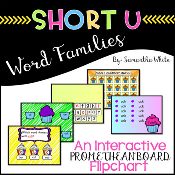 Word Families - Short u (An Interactive Promethean Board Flipchart)